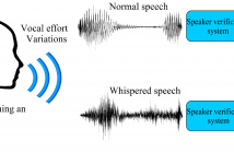 What happens when a standard speaker verification system is tested with whispered speech?